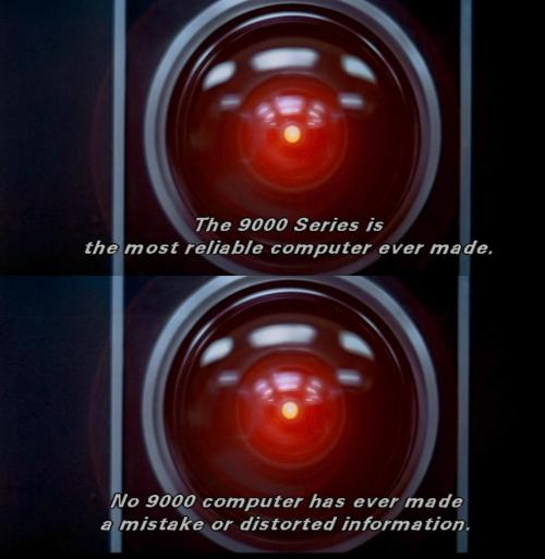 "A most perfect computer... Or is it? 2001: ""A Space Oddessey"" (1968) Metro-Goldwyn-Mayer"
